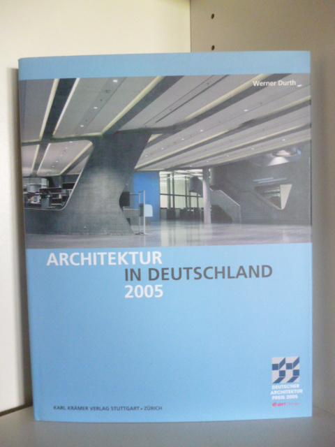 Architektur in Deutschland 2005: Durth, Werner