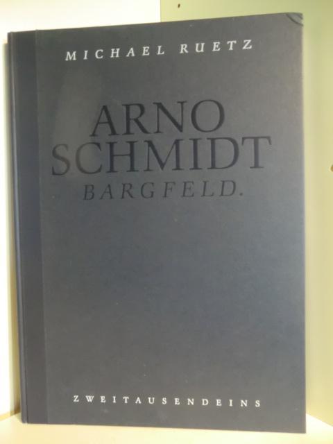 Arno Schmidt. Bargfeld - Schmidt, Arno