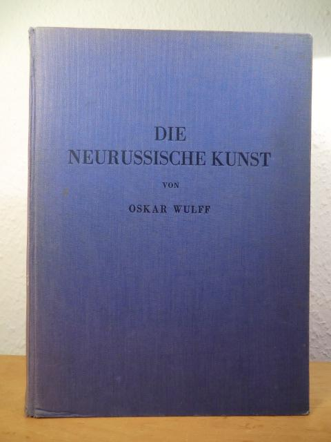Die Neurussische Kunst im Rahmen der Kulturentwicklung: Wulff, Oskar