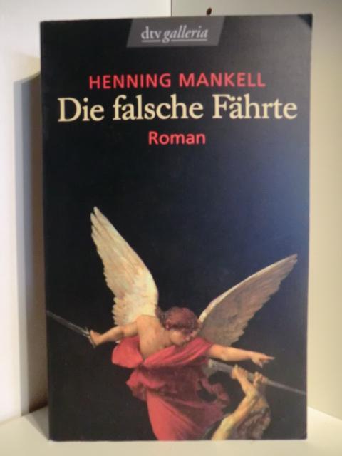 Die falsche Fährte - Mankell, Henning
