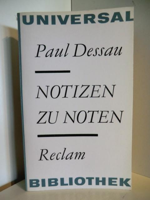 Notizen zu Noten: Dessau, Paul