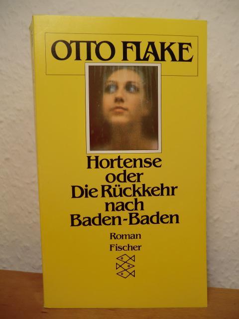Hortense oder Die Rückkehr nach Baden-Baden: Flake, Otto