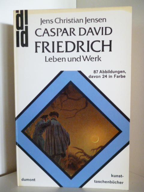 Caspar David Friedrich. Leben und Werk: Jensen, Jens Christian