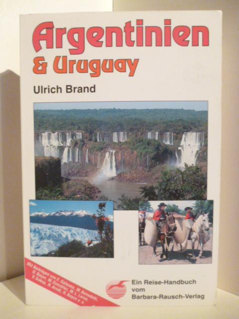 Argentinien & Uruguay: Brand, Ulrich