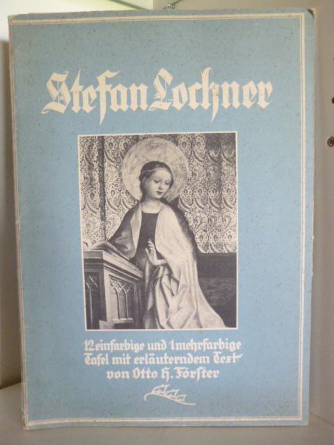Stefan Lochner: Otto H. Förster
