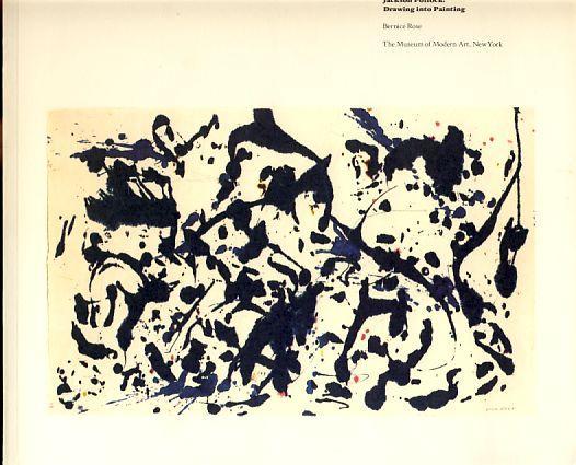 Jackson Pollock. Drawing into painting. Catalogue of: Pollock, Jackson: