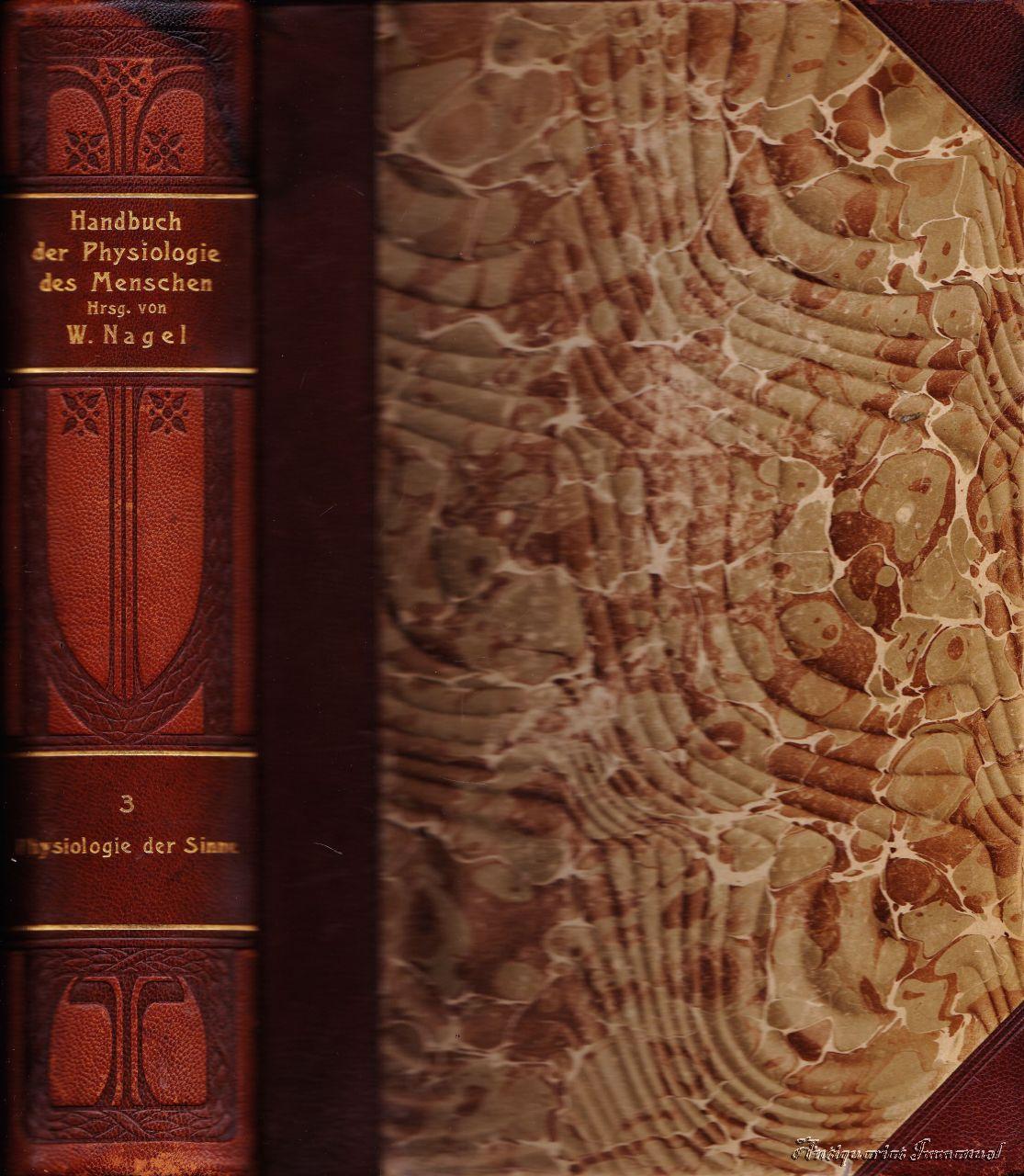 Handbuch der Physiologie des Menschen. Dritter Band: Nagel, W. (Hrsg.)
