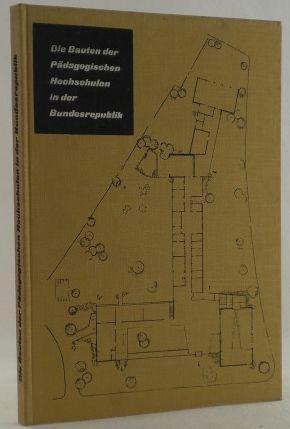 Die Bauten der pädagogischen Hochschulen in der: Architektur