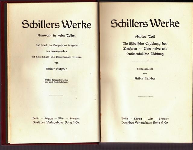 Schillers Werke. Auswahl in zehn Teilen. Teil: Hrsg. Kutscher, Arthur: