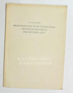 Broschur und Schutzumschlag am deutschen Buch der: Ehmcke, Fritz Helmut