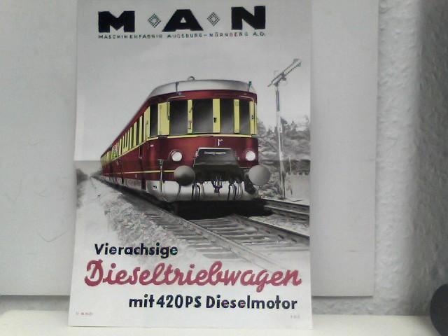 MAN-Dieselantriebwagen, Man Vierachsige Dieselantriebwagen mit 420PS Dieselmotor,: Brückner, Otto:
