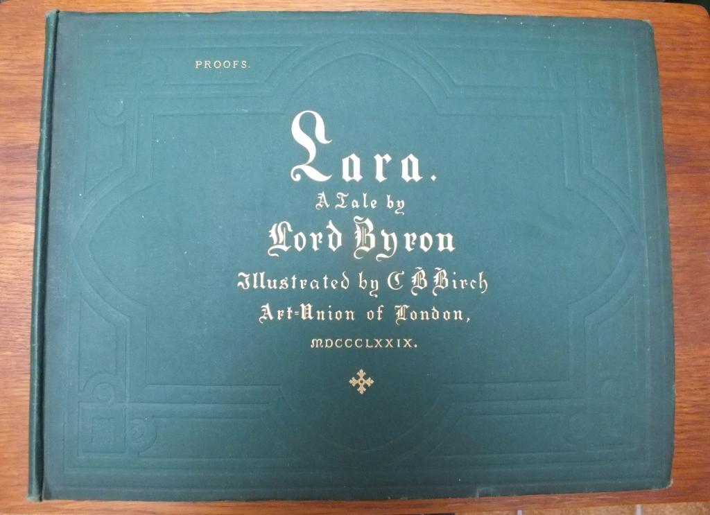 Lara, a Tale by Lord Byron: Illustrated: Byron