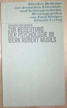 Zur Bedeutung der Psychologie im Werk Robert: Musil, Robert. -