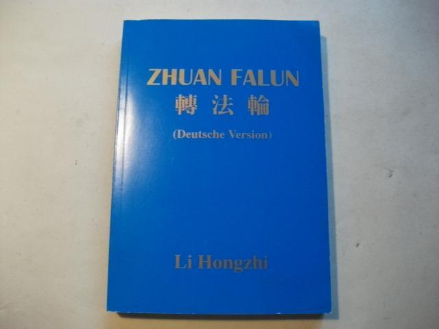 Zhuan Falun (Deutsche Version).: Hongzhi, Li