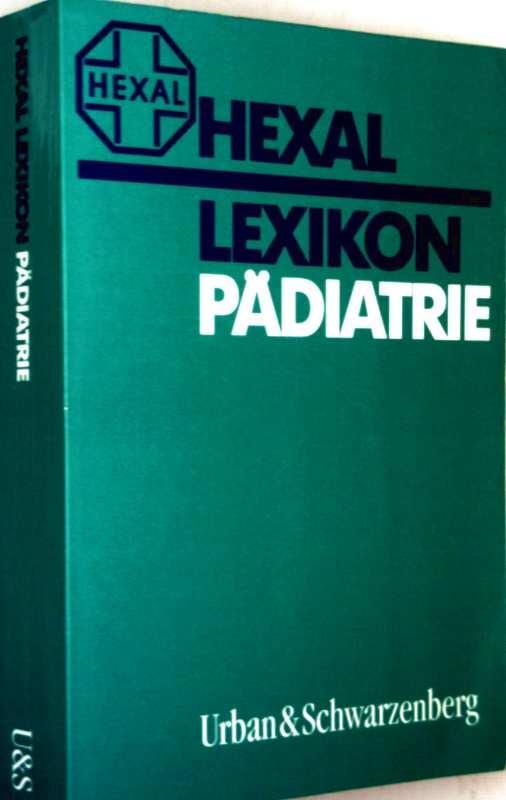 Hexal Lexikon Pädiatrie: Lexikon-Redaktion Urban und