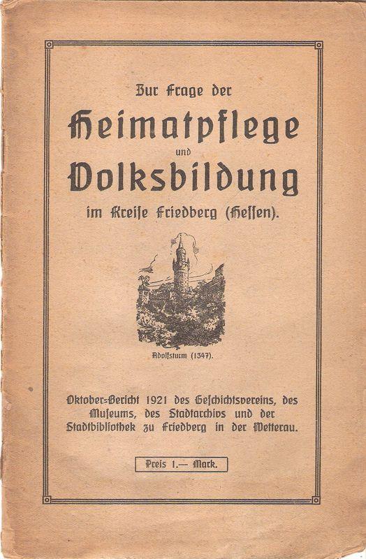 Zur Frage der Heimatpflege und Volksbildung im: Dreher, Ferdinand: