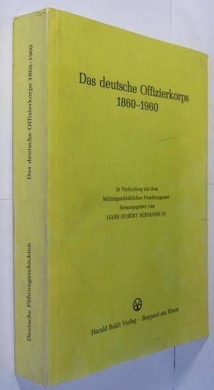 Das deutsche Offizierskoprs 1860-1960. Büdinger Vorträge 1977.: Hofmann, Hans-Hubert (Hrsg.):