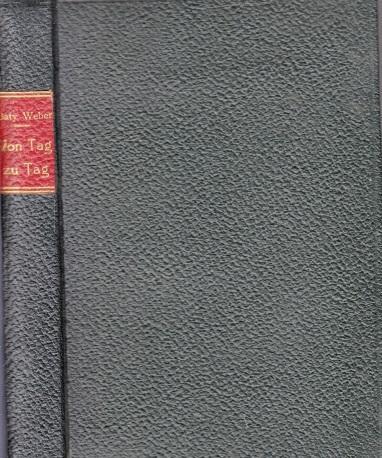 Von Tag zu Tag - Eine Publikation: Weber, Batty;