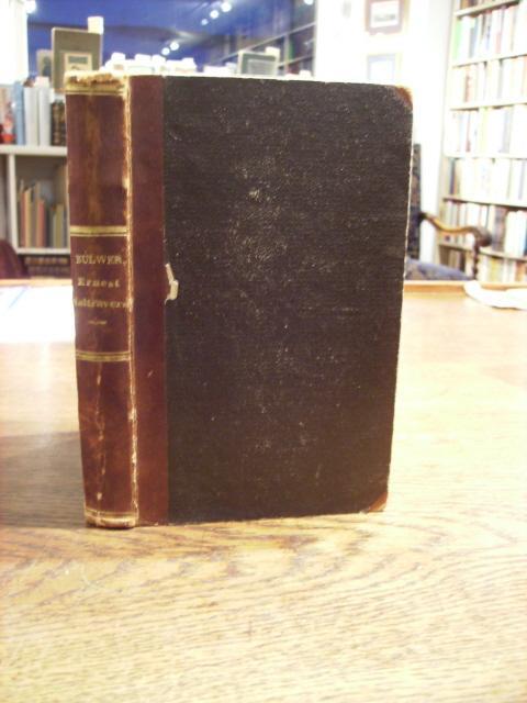 The complete Works. Vol. XIV.: Ernest Maltravers.: Bulwer-Lytton, Edward George