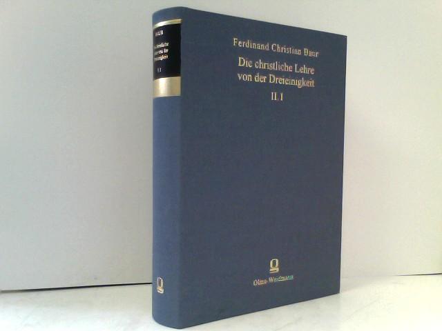 Die christliche Lehre von der Dreieinigkeit und: Baur, Ferdinand Ch: