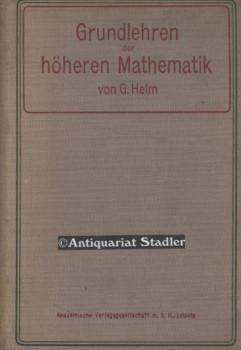 Die Grundlehren der höheren Mathematik : Zum: Helm, Georg: