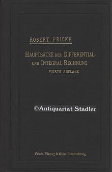 Hauptsätze der Differential- und Integral-Rechnung. Als Leitfaden: Fricke, Robert: