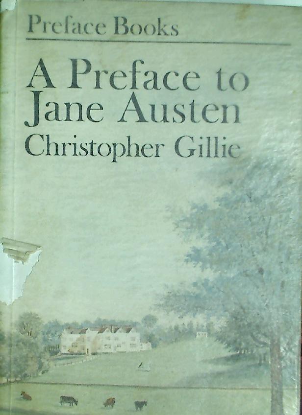 A Preface to Jane Austen.: Austen, Jane]; Gillie,