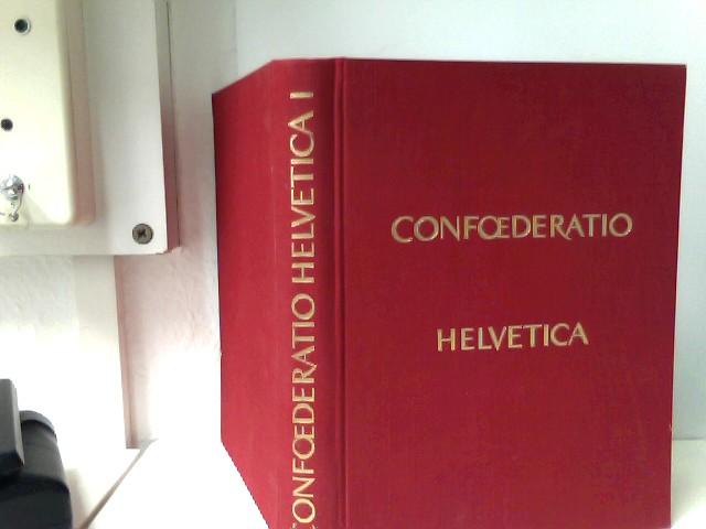 Confoederatio Helvetica. Die vielgestaltige Schweiz. Band I: Müller, Hans Richard