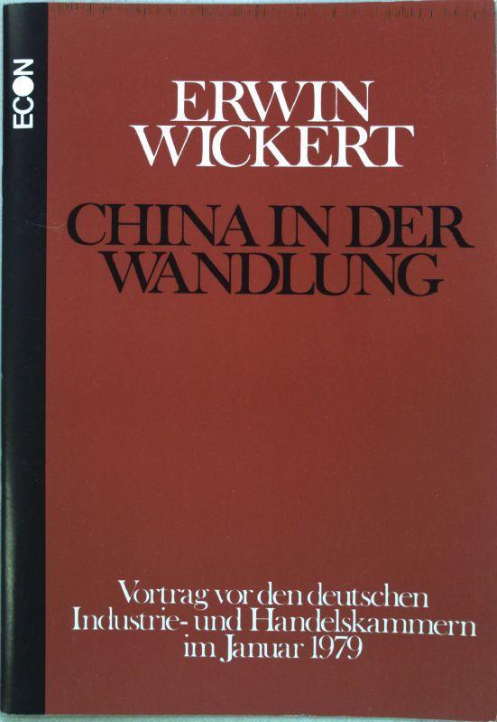 China in der Wandlung : Vortrag vor: Wickert, Erwin: