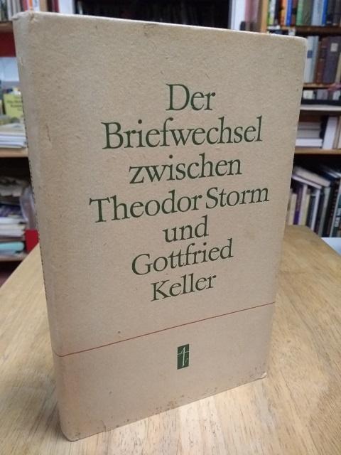 Der Briefwechsel zwischen Theodor Storm und Gottfried: Storm, Theodor und
