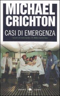 Casi di emergenza - Michael Crichton