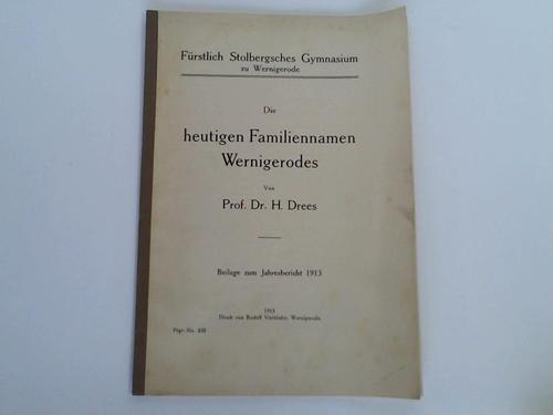 Die heutigen Familiennamen Wernigerodes: Drees, H.