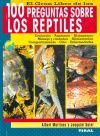 El gran libro de las 100 preguntas sobre los reptiles - Albert Martínez y Joaquim Soler