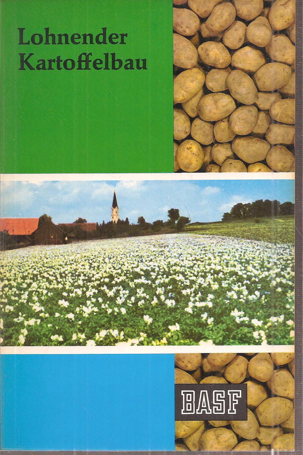Lohnender Kartoffelbau: Brückner,Paul+Fritz Fink