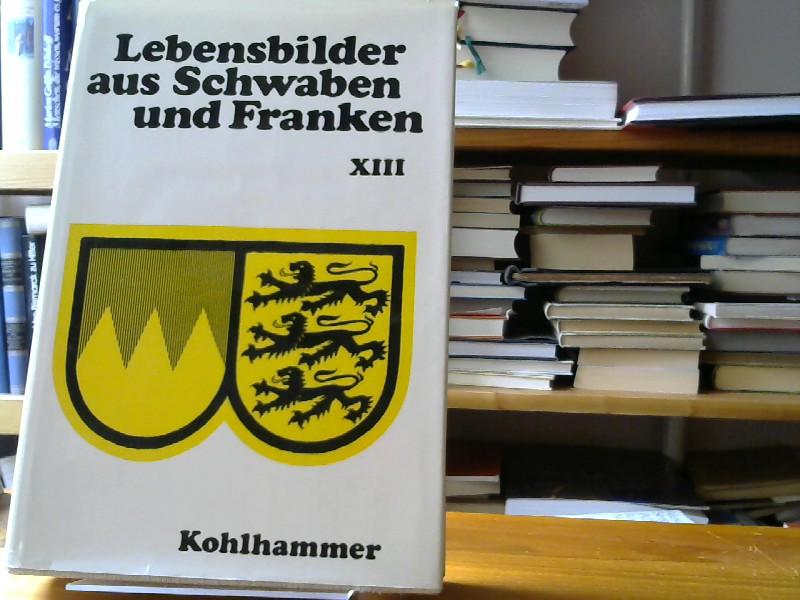 Lebensbilder aus Schwaben und Franken: Bd. 13 - Uhland, Robert