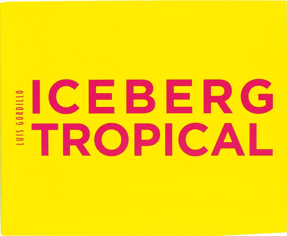 Luis Gordillo. Iceberg tropical. Antología 1959-2007. - Katalog, Kunstmuseum Bonn 2008.