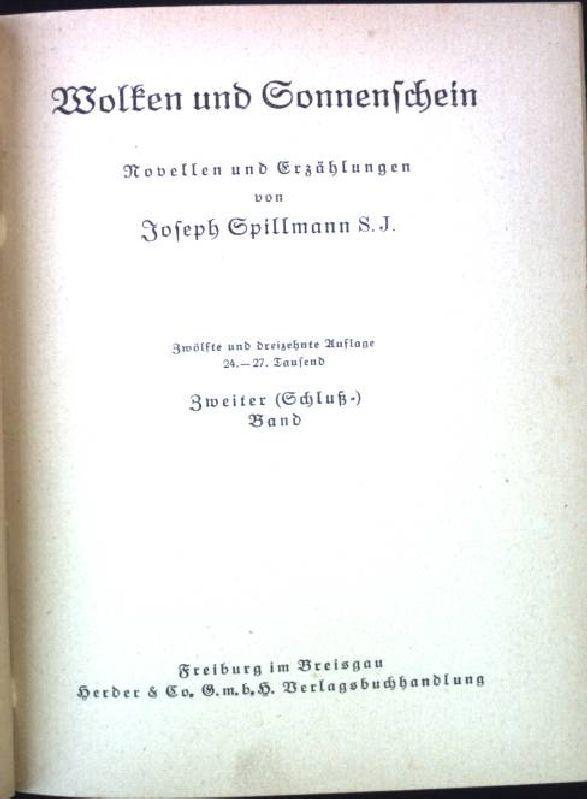 Wolken und Sonnenschein - Zweiter (Schluß-) Band.: Spillmann, Joseph:
