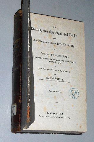 Die Gränzen zwischen Staat und Kirche und: Friedberg, Emil: