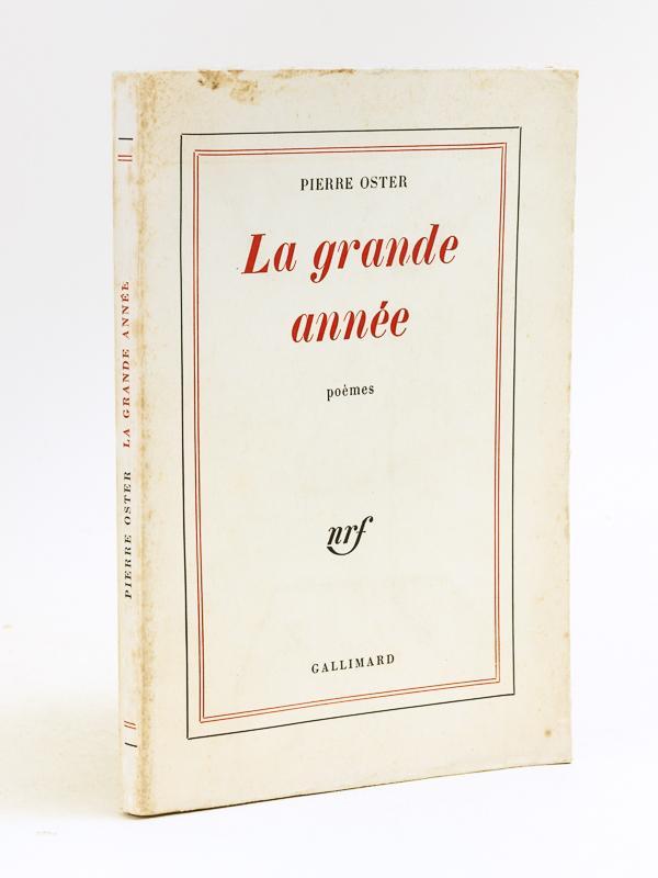 La Grande Année [ Livre dédicacé par: OSTER, Pierre
