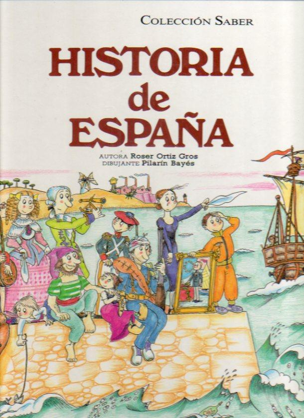 Historia De España Dibujos De Pilarín Bayés By Ortiz Gros Roser 1989 Angeles Sancha Libros