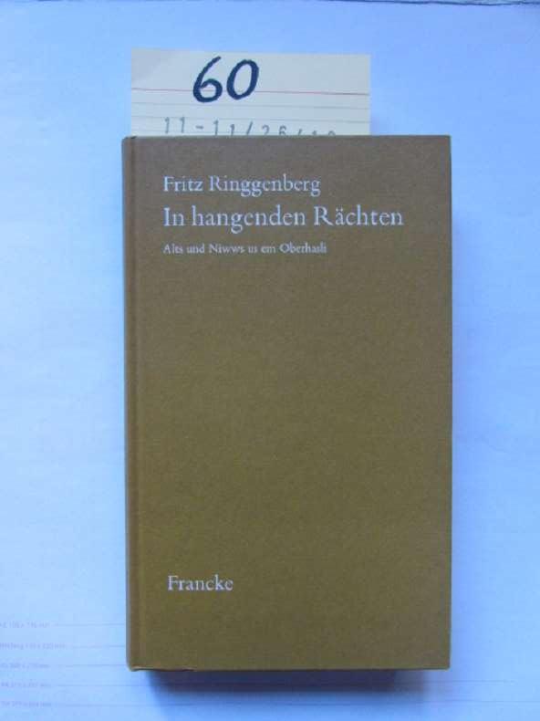In hangenden Rächten - Altes und Niwws: Ringgenberg, Fritz:
