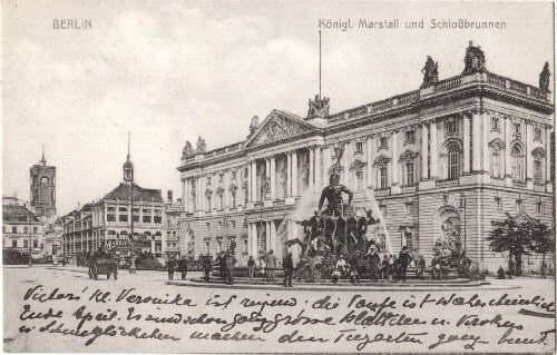 Königl. Marstall und Schloßbrunnen. Ansichtskarte in Lichtdruck.: Berlin -
