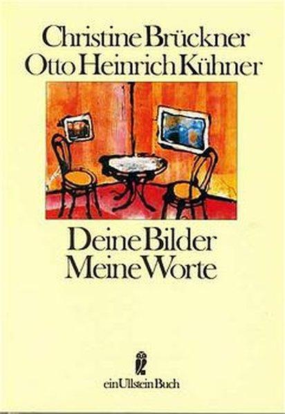 Deine Bilder - Meine Worte: und Otto Hinrich