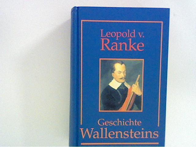 Geschichte Wallensteins Reprint d. Originalausgabe von 1869: Ranke, Leopold von: