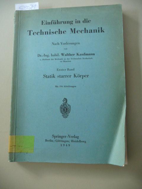 Einführung in die technische Mechanik - Erster: Kaufmann, Walther