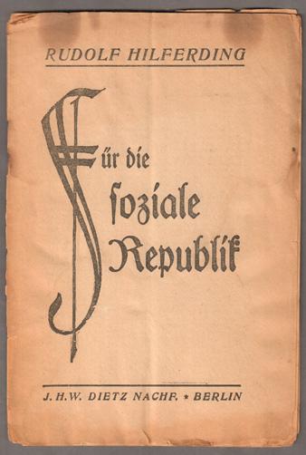 Für die soziale Republik.: Hilferding, Rudolf: