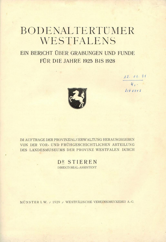 Bodenaltertümer Westfalens. Ein Bericht über Grabungen und: Stieren, August Dr.