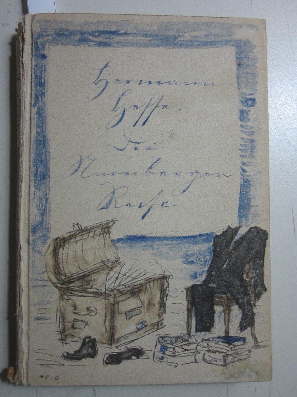 Die Nürnberger Reise. Einband, Vorsatz, Titelbild von: Hermann Hesse