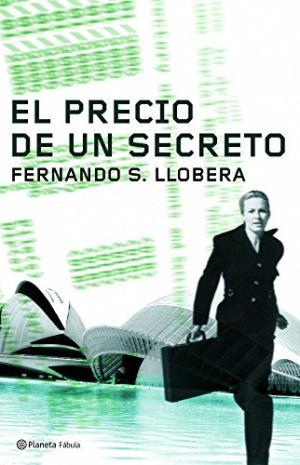 EL PRECIO DE UN SECRETO - FERNANDO S. LLOBERA