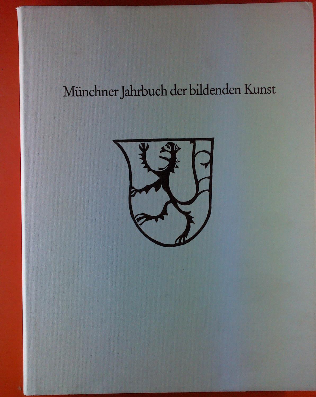 Münchner Jahrbuch der bildenden Kunst. Dritte Folge: Hrsg von den